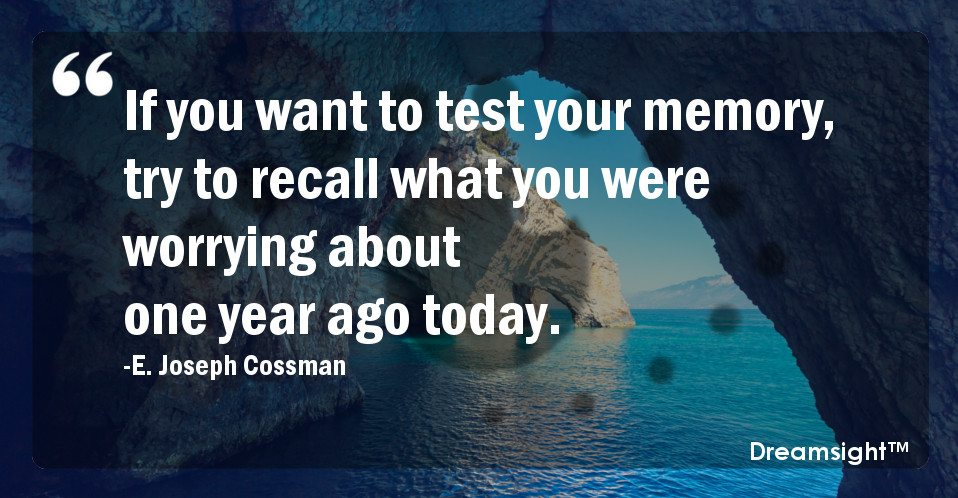 If You Want To Test Your Memory Try To Recall What You Were