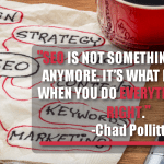 SEO Is Not Something You Do Anymore. It's What Happens When You Do Everything Else Right