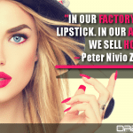 In Our Factory, We Make Lipstick. In Our Advertising, We Sell Hope.