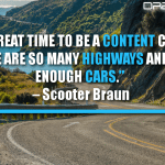 It's A Great Time To Be A Content Creator. There Are So Many Highways And Not Enough Cars