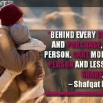 Behind Every Tweet, Share And Purchase, There Is A Person. Care More About The Person And Less About The Share