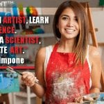 If You Are An Artist, Learn Science. If You Are A Scientist, Cultivate Art.