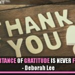 The Importance Of Gratitude Is Never Forgotten