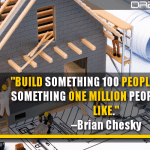 Build Something 100 People Love, Not Something One Million People Kind Of Like
