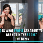 Your Brand Is What People Say About You When You Are Not In The Room