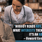 Nobody Reads Ads. People Read What Interests Them. Sometimes, It's An Ad