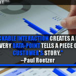Every Trackable Interaction Creates A Data-Point, And Every Data-Point Tells A Piece Of The Customer's Story