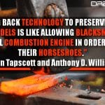 Holding Back Technology To Preserve Broken Business Models Is Like Allowing Blacksmiths To Veto The Internal Combustion Engine In Order To Protect Their Horseshoes