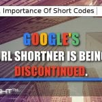 Google's URL Shortner is being discontinued.
