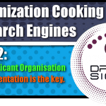 Optimization Cooking With Search Engines Graphic Series: Part 2