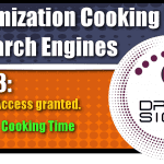 Optimization Cooking With Search Engines Graphic Series: Part 3