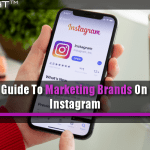 Guide To Marketing Brands On Instagram