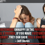 If You Make Customers Unhappy In The Physical World, They Might Each Tell 6 Friends. If You Make Customers Unhappy On The Internet, They Can Each Tell 6,000 Friends.