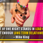 We Do A Lot Of One Night Stands In Lead Generation And Not Enough Long Term Relationships