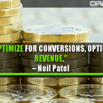 Don't Optimize For Conversions, Optimize For Revenue