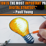 Inspiration Is The Most Important Part Of Our Digital Strategy