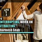 Instead Of Interrupting, Work On Attracting