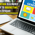Lead Generation Is A Fairly Core Activity To Marketing
