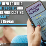 Marketers Need To Build Digital Relationships And Reputation Before Closing A Sale