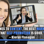 When It Comes To Content, The Best Marketers Know That Self-Promotion Is Good