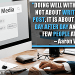 Doing Well With Blogging Is Not About Writing One Key Post, It Is About Performing Day After Day And Helping A Few People At A Time