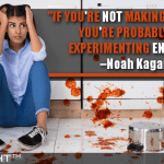 If You're Not Making Mistakes, You're Probably Not Experimenting Enough