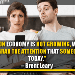 The Attention Economy Is Not Growing, Which Means We Have To Grab The Attention That Someone Else Has Today
