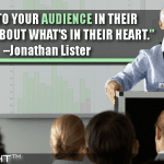 Speak To Your Audience In Their Language About What's In Their Heart