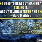 Marketing Used To Be About Making A Myth And Telling It. Now It's About Telling A Truth And Sharing It