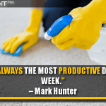 Today Is Always The Most Productive Day Of Your Week